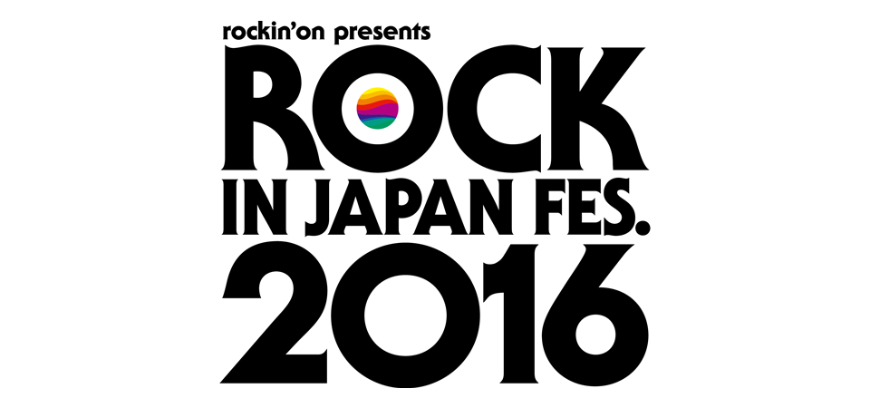 ROCK IN JAPAN FESTIVAL 2016